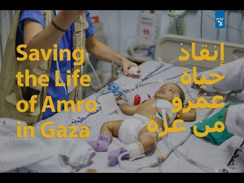 Saving the Life of Amro in Gaza