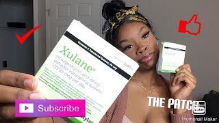 THE PATCH | XULANE BIRTH CONTROL THE GOOD THE BAD AND ARE THEY REALLY EFFECTIVE ????