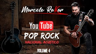 Pop Rock Nacional Acustico Volume 4