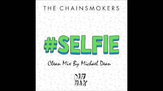 #SELFIE (Completely Clean Mix)