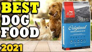 5 Best Dog Foods in 2021
