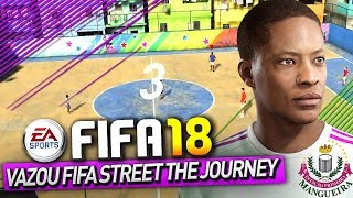 """VAZOU"" FIFA STREET NO THE JOURNEY FIFA 18 - PARTIDA COMPLETA"