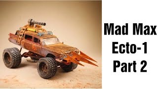 Mad Max Ecto-1 Part 2