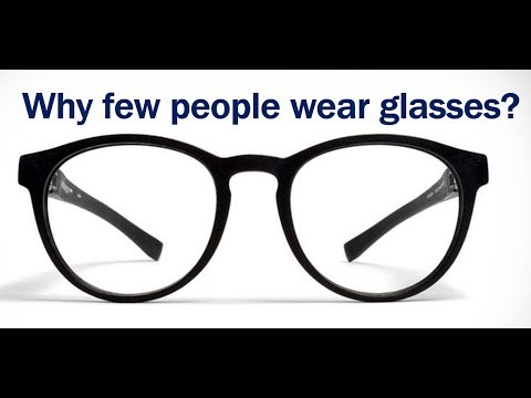 Why do people wear glasses?