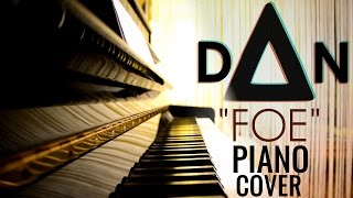 Foe (Through the Trees) - Dan Smith (BASTILLE) | Piano Cover