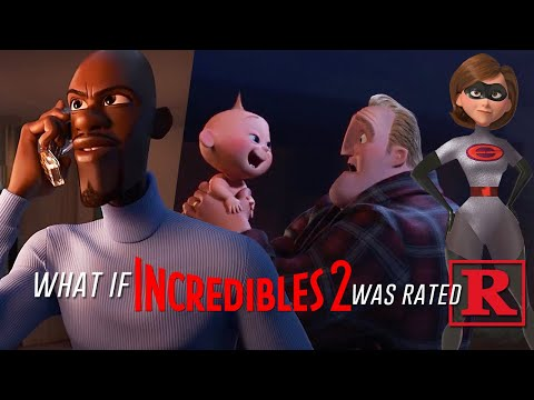 What if Incredibles 2 was Rated R?
