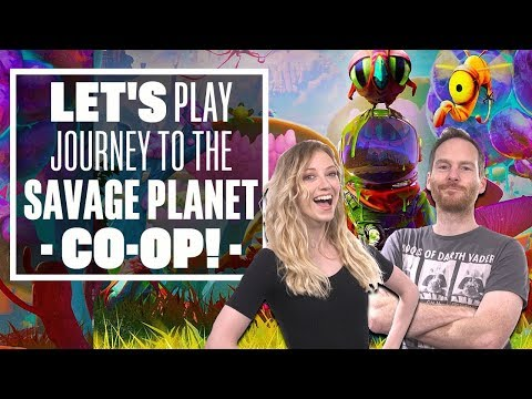 Let's Play Journey to the Savage Planet: HEALTH SLAPS AND MEAT BUDDIES
