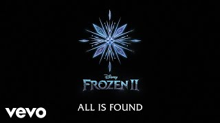 "Evan Rachel Wood   All Is Found (From ""Frozen 2""Lyric Video)"