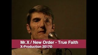 Mr.X / New Order -True Faith