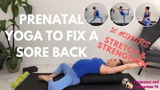 How To Fix Back Pain In Pregnancy - 30 Minute Prenatal Yoga Class