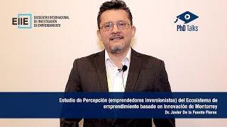 Estudio de Percepción (emprendedores inversionistas) del Ecosistema de emprendimiento basado en innovación de Monterrey