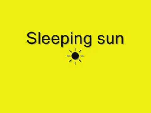 Sleeping Sun Lyrics Coldplay :)