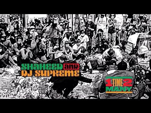 "Shaheed & DJ Supreme - ""1 Time 2 Many"""