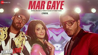 Mar Gaye - Lyrics Video | Beiimaan Love | Sunny Leone