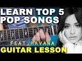 Learn | TOP 5 | EASY | Pop Songs | Nov 2017 | Beginner Guitar Lesson + TAB (HAVANA)