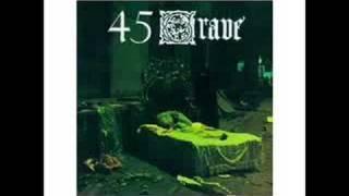 45 Grave - Evil