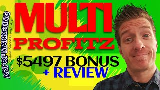 Multi-Profitz Review, Demo, $5497 Bonus, Multi Profitz Review