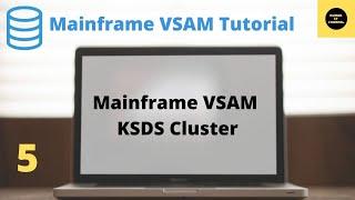Mainframe VSAM - How to Create KSDS  - 5