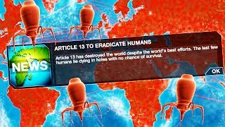 Article 13 Destroys Humanity in Plague Inc: Evolution