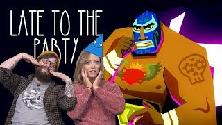 Let's Play Guacamelee - Late to the Party