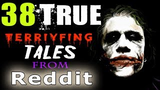 38 True Scary Horror Stories from Reddit // Lets Not Meet (Theme Stories Vol. 3)