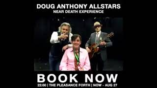 Doug Anthony Allstars in Edinburgh