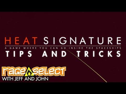 SAVGS  - Heat Signature (Tips and Tricks)