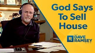 God Told My Husband To Sell The House
