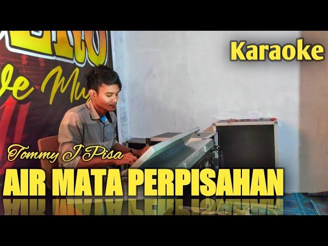 AIR MATA PERPISAHAN - Karaoke + Lirik Dangdut Lawas Tommy J.pisa Terbaru 2020 || Samuel Diasty