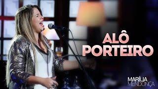 Marília Mendonça - Alô Porteiro