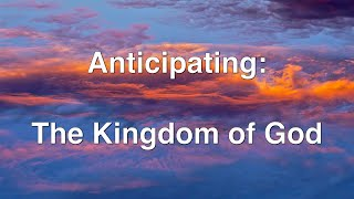 Anticipating The Coming King