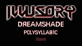 ILLUSORY – Dreamshade (Official Music Video)