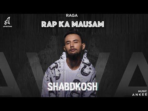 SHABDKOSH | RAGA | ANKEE | RAP KA MAUSAM | 2019