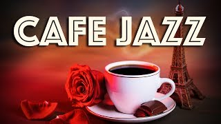 Cafe Music | Uplifting Saxophone Jazz Music to Start Your Day | Coffee Music