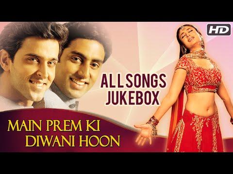 Main Prem Ki Diwani Hoon All Songs Jukebox (HD)   Romantic Bollywood Hindi Songs
