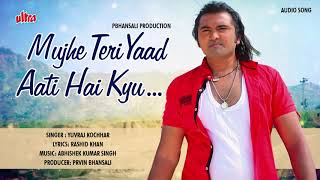 Mujhe Teri Yaad Aati Hai Kyu   Praveen Bhansali   - YouTube