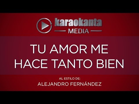 Me hace tanto bien Alejandro Fernandez