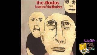 """The Dodos """"Bob"""""""
