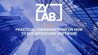 Webinar - Practical Considerations on How to Buy eDiscovery Software