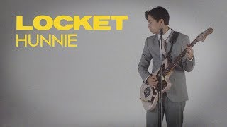 Locket - Hunnie (Official Music Video)