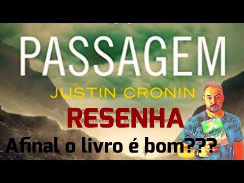 RESENHA | LIVROS | A PASSAGEM - JUSTIN CRONIN
