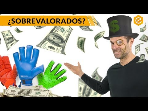 GUANTES DE PORTERO MÁS CAROS · ¿Valen la pena?