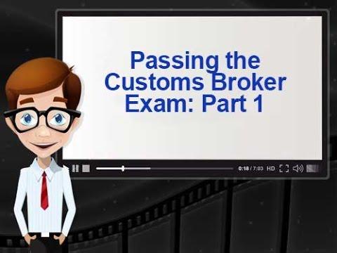 Passing the Customs Broker Exam: Keys to Success Part 1 - YouTube
