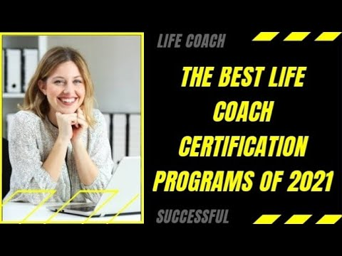 The Best Life Coach Certification Programs Of 2021 ... - YouTube
