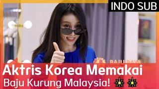 Aktris Korea Memakai Baju Kurung Malaysia! 🎇🎇 #GetItBeautyontheRoad 🇮🇩SUB INDO🇮🇩