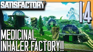 MEDICINAL INHALER FACTORY! | Satisfactory Gameplay/Let's Play S2E14