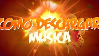 COMO DESCARGAR MUSICA EN PC