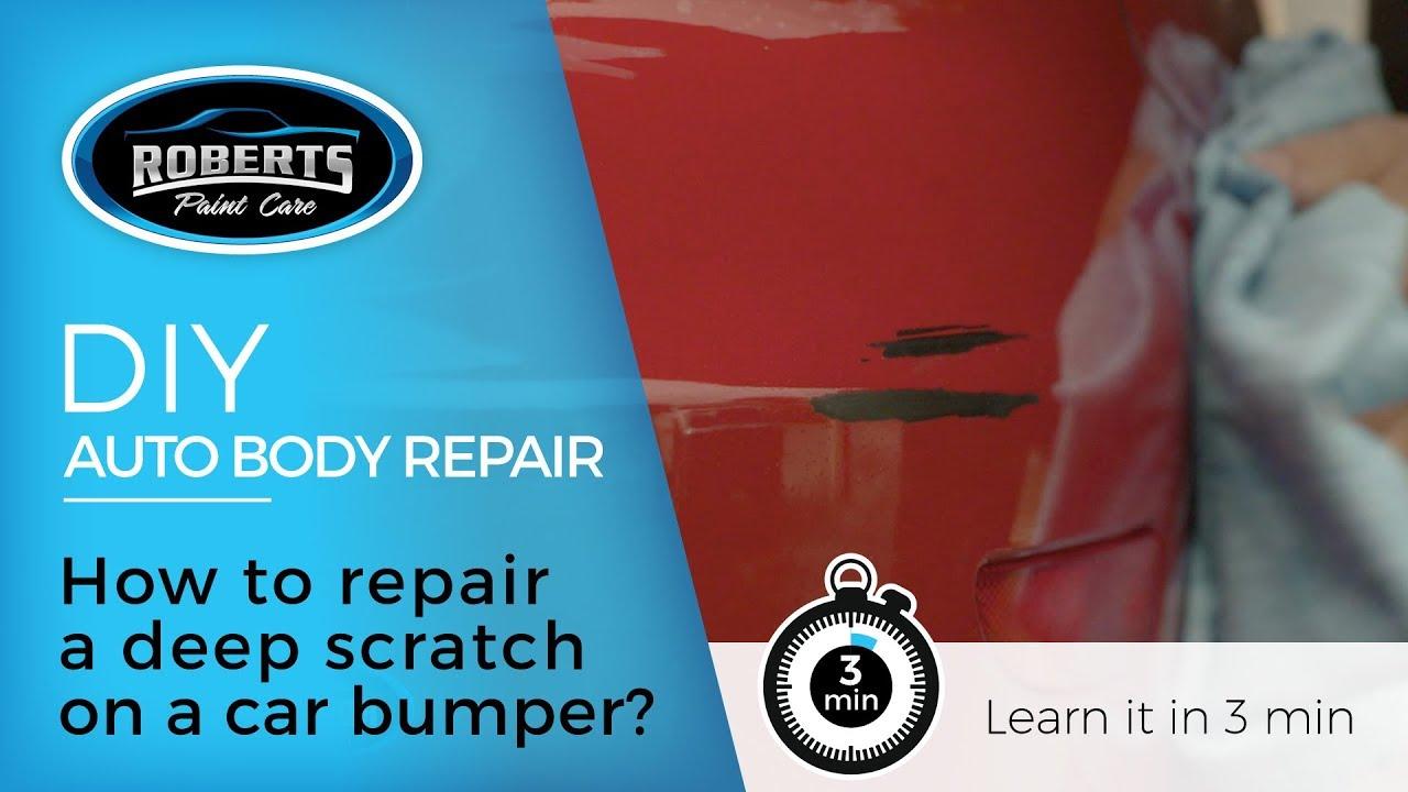 How To Fix Deep Scratches On A Car Bumper