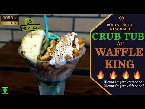 Crub Tub   Waffle King   Delhi Street Food
