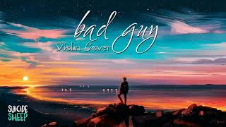 Billie Eilish – Bad Guy 1 Hour [Relaxing With Violin]